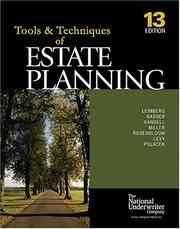 Cover of: The Tools & Techniques Of Estate Planning 13 Edition (The Tools & Techniques Series)