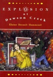 Cover of: Explosion at Dawson Creek