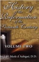Cover of: History of the Reformation of the Sixteenth Century