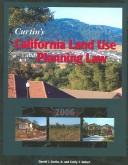 Cover of: Curtin's California Land Use And Planning Law