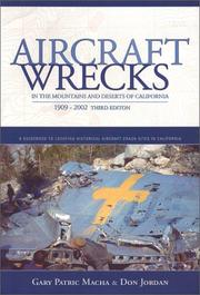 Cover of: Aircraft Wrecks in the Mountains and Deserts of California, 1909-2002 (3rd edition)