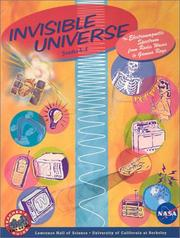 Cover of: Invisible Universe: The Electromagnetic Spectrum from Radio Waves to Gamma Rays