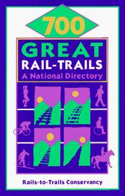 Cover of: 700 Great Rail-Trails