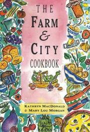 Cover of: The Farm and City Cookbook
