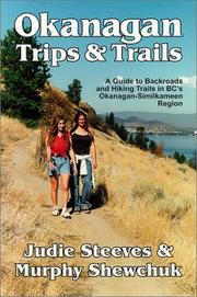 Cover of: Okanagan Trips & Trails