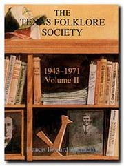 Cover of: The Texas Folklore Society 1943-1971 (Publications of the Texas Folklore Society)