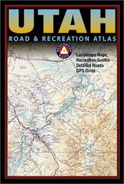 Cover of: Benchmark Utah Road & Recreation Atlas