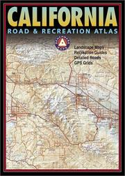 Cover of: Benchmark California Road & Recreation Atlas, Fifth Edition (Benchmark Road & Recreation Atlas)
