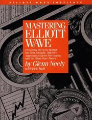 Cover of: Mastering Elliot Wave: Presenting the Neely Method