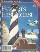 Cover of: Embassy's Complete Boating, Fishing, and Diving Guide to Florida's East Coast (Maptech Embassy Guides)
