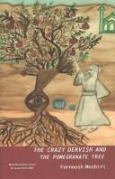Cover of: Crazy Dervish and the Pomegranate Tree
