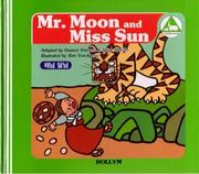 Cover of: Mr. Moon and Miss Sun
