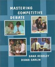 Cover of: Mastering Competitive Debate