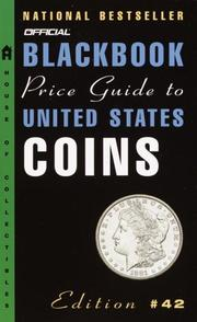 Cover of: The Official Blackbook Price Guide to U.S. Coins, 42nd edition (Official Blackbook Price Guide to United States Coins)