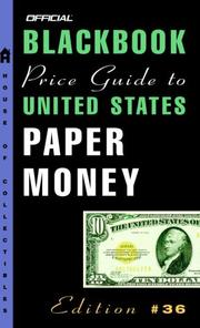 Cover of: The Official Blackbook Price Guide to U.S. Paper Money, 36th edition (Official Blackbook Price Guide to United States Paper Money)