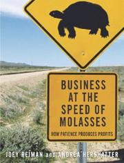 Cover of: Business at the Speed of Molasses