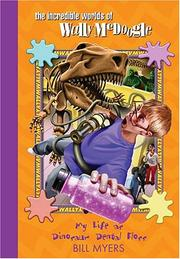 Cover of: My Life as Dinosaur Dental Floss (The Incredible Worlds of Wally McDoogle #5)