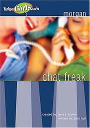 Cover of: Chat Freak (TodaysGirls.com #6) (Repack)