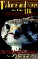 Cover of: Falcons and Foxes in the U.K