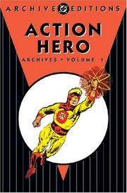 Cover of: Action Heroes Archives, Vol. 1 (DC Archive Editions)