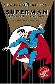 Cover of: Superman Archives, Volume 1