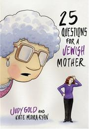 Cover of: 25 QUESTIONS FOR A JEWISH MOTHER