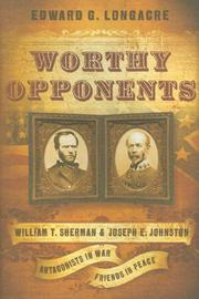 Cover of: Worthy Opponents: William T. Sherman and Joseph E. Johnston