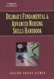 Cover of: Delmar's Fundamental & Advanced Nursing Skills Handbook