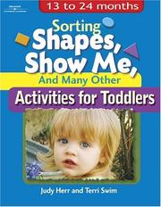 Cover of: Sorting Shapes, Show Me, & Many Other Activities for Toddlers