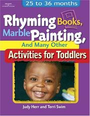 Cover of: Rhyming Books, Marble Painting, & Many Other Activities for Toddlers