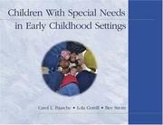 Cover of: Children With Special Needs in Early Childhood Settings