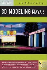 Cover of: Exploring 3D Modeling with Maya 6 (Design Exploration)