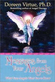 Cover of: Messages from Your Angels: What Your Angels Want You to Know