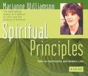 Cover of: Spiritual Principles: Lectures Based on a Course in Miracles