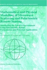 Cover of: Mathematical and Physical Modelling of Microwave Scattering and Polarimetric Remote Sensing: Monitoring the Earth's Environment Using Polarimetric Radar