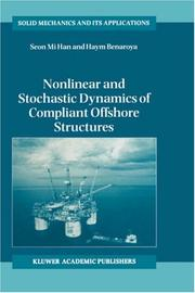Cover of: Nonlinear and Stochastic Dynamics of Compliant Offshore Structures (Solid Mechanics and Its Applications)