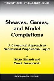 Cover of: Sheaves, Games, and Model Completions