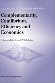 Cover of: Complementarity, Equilibrium, Efficiency and Economics (Nonconvex Optimization and Its Applications)
