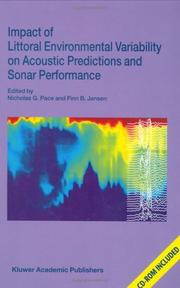 Cover of: Impact of littoral environmental variability of acoustic predictions and sonar performance