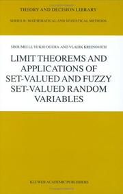 Cover of: Limit Theorems and Applications of Set-Valued and Fuzzy Set-Valued Random Variables (Theory and Decision Library B)