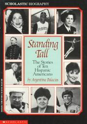 Cover of: Standing tall: the stories of ten Hispanic Americans