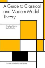 Cover of: A Guide to Classical and Modern Model Theory (Trends in Logic)