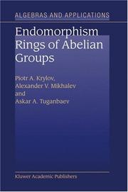 Cover of: Endomorphism Rings of Abelian Groups (Algebra and Applications)