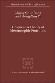 Cover of: Uniqueness Theory of Meromorphic Functions (Mathematics and Its Applications)