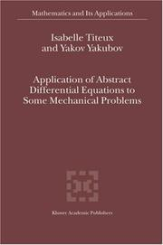 Cover of: Application of Abstract Differential Equations to Some Mechanical Problems (Mathematics and Its Applications)