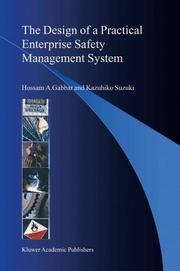 Cover of: The Design of a Practical Enterprise Safety Management System