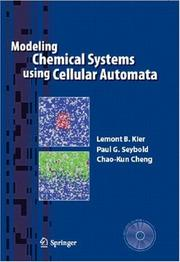 Cover of: Modeling Chemical Systems Using Cellular Automata