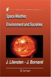 Cover of: Space Weather, Environment and Societies