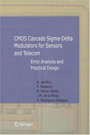 Cover of: CMOS Cascade Sigma-Delta Modulators for Sensors and Telecom