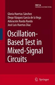Cover of: Oscillation-Based Test in Mixed-Signal Circuits (Frontiers in Electronic Testing)